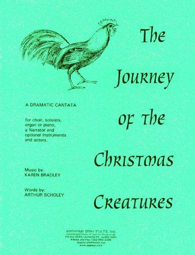 The Journey of the Christmas Creatures: A Dramatic Cantata: Arthur Scholey, Karen Bradley