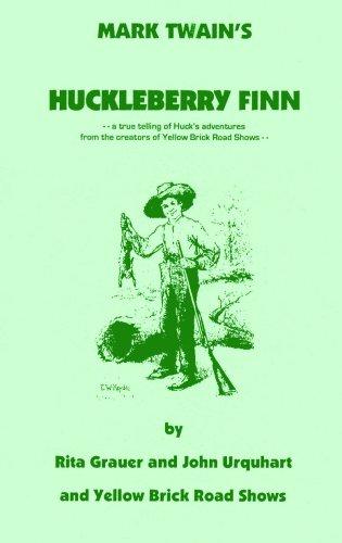 Mark Twain's Huckleberry Finn: Rita Grauer; John