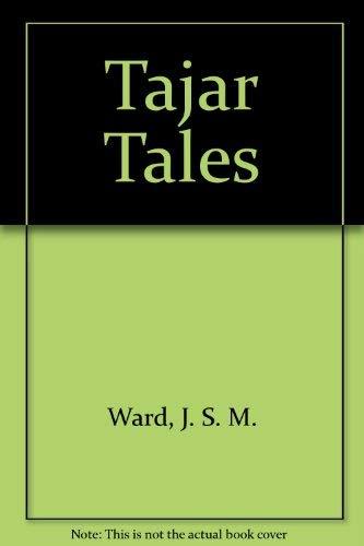9780876030400: Tajar Tales