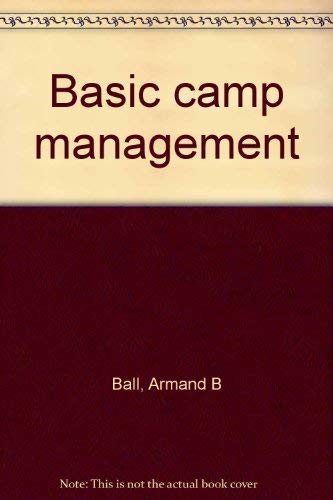 9780876030455: Title: Basic camp management