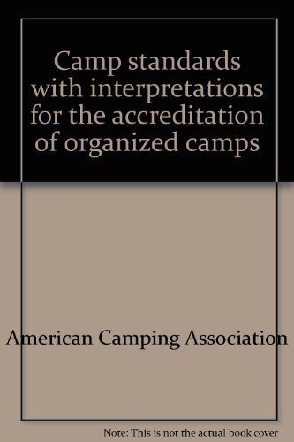 9780876030745: Camp standards with interpretations for the accreditation of organized camps