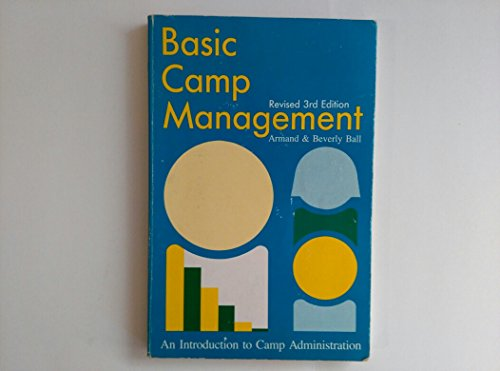 9780876031223: Basic Camp Management: An Introduction to Camp Administration