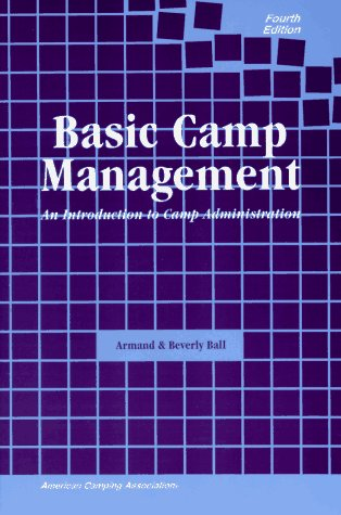 9780876031452: Basic Camp Management: An Introduction to Camp Administration