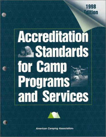 9780876031599: Accreditation Standards for Camp Programs and Services 1998