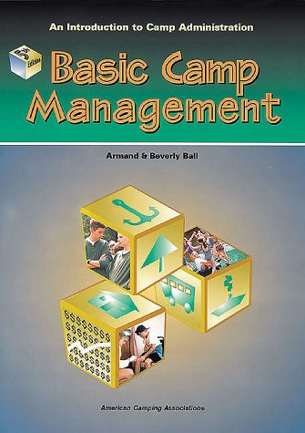 9780876031650: Basic Camp Management: An Introduction to Camp Administration