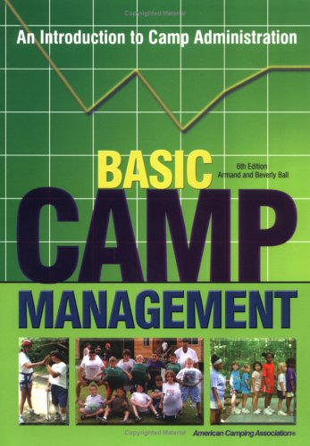 9780876031889: Basic Camp Management: An Introduction to Camp Administration