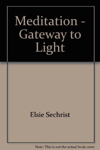 9780876040287: Meditation, Gateway to Light
