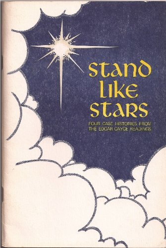 9780876040393: Stand Like Stars: Four case histories from the Edgar Cayce readings