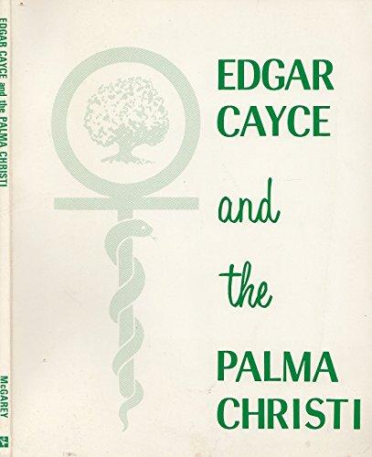 9780876040454: Edgar Cayce and the Palma Christi