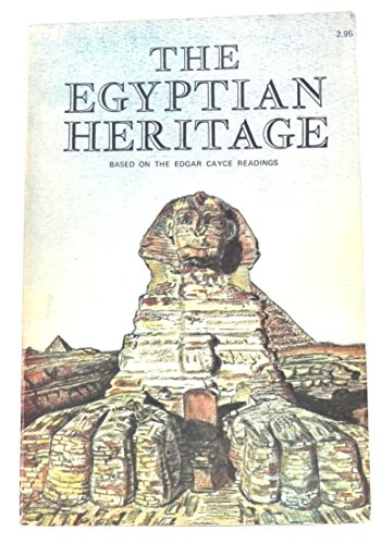 9780876040713: Egyptian Heritage: Based on the Edgar Cayce Readings