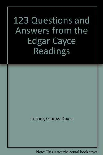 9780876040737: 123 Questions and Answers from the Edgar Cayce Readings