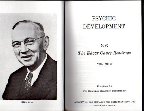 PSYCHIC DEVELOPMENT The Edgar Cayce Readings, Volume 8: Cayce)