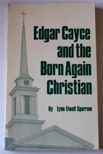 9780876041581: Edgar Cayce and the Born Again Christian