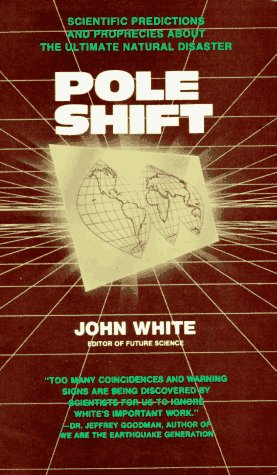 9780876041628: Pole Shift: Scientific Predictions and Prophecies About the Ultimate Disaster