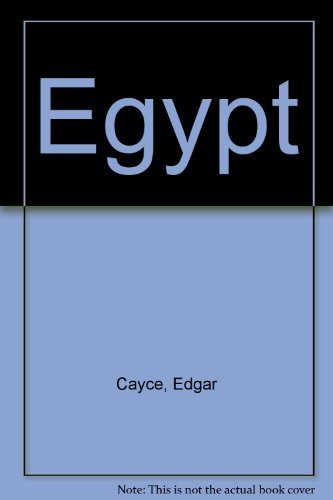Egypt at the Time of Ra Ta: Part I: The Story of Ra Ta (The Edgar Cayce Readings Volume 23): Edgar ...
