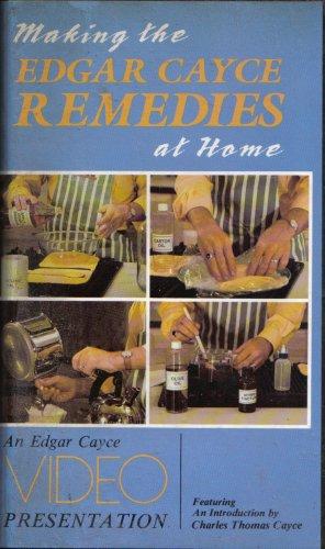 9780876042304: Making the Edgar Cayce Remedies At Home (An Edgar Cayce Video Presentation)