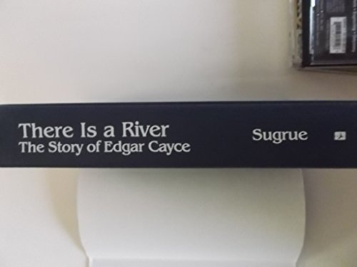 There Is a River: The Story of Edgar Cayce: Sugrue, Thomas