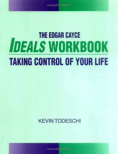 9780876042595: The Edgar Cayce Ideals Workbook: Taking Control of Your Life