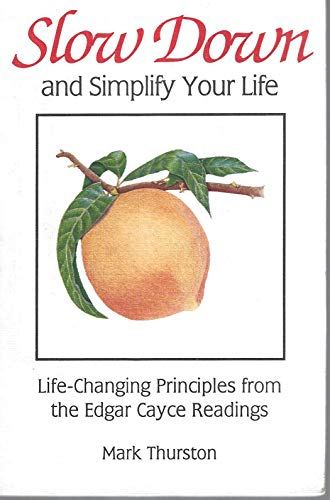 9780876042748: Slow Down & Simplify Your Life