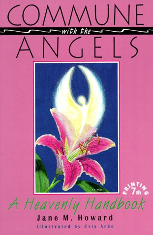 9780876042946: Commune With the Angels: A Heavenly Handbook