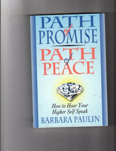 9780876043288: Path of Promise, Path of Peace: How to Hear Your Higher Self Speak
