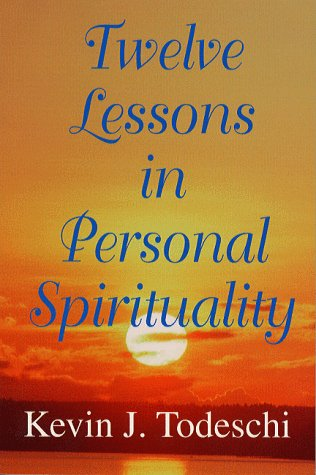 9780876043691: Twelve Lessons in Personal Spirituality: An Overview of the Edgar Cayce Readings on Personal Transformation