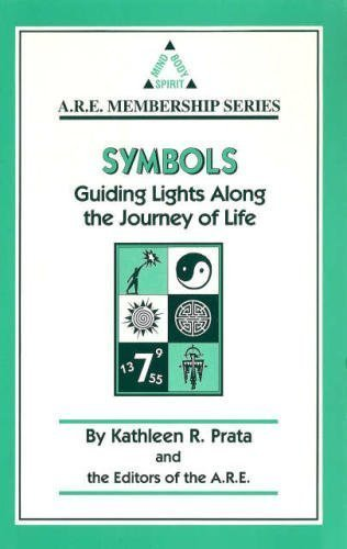 Symbols: Guiding Lights Along the Journey of Life (A.R.E. Membership Series) (0876043791) by Kathleen R. Prata; Edgar Cayce; Association for Research and Enlightenment; Edgar Cayce Readings
