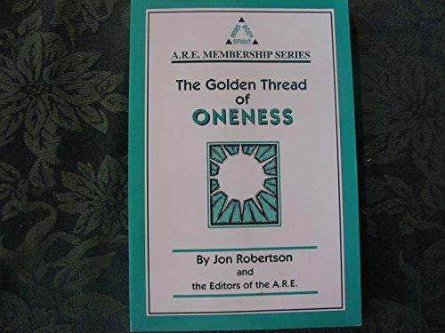 The Golden Thread of Oneness: A Journey: Robertson, Jon