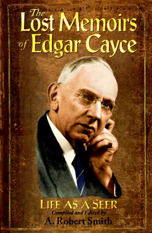 9780876043936: The Lost Memoirs of Edgar Cayce: Life As a Seer