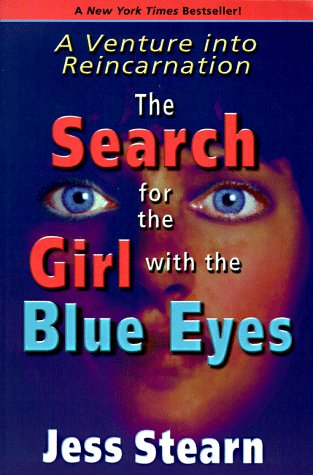 9780876043950: Search for the Girl with the Blue Eyes: Venture into Reincarnation