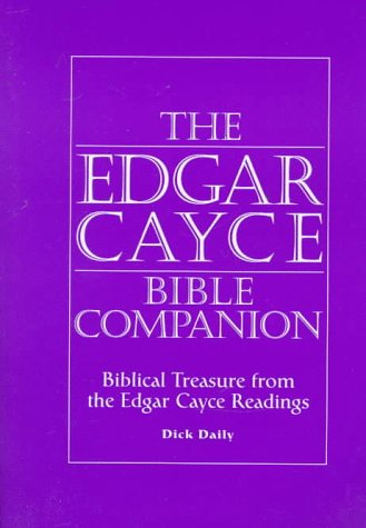 9780876043981: The Edgar Cayce Bible Companion: Biblical Treasure from the Edgar Cayce Readings