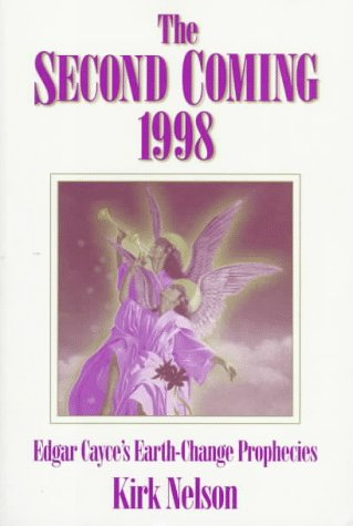 9780876044063: The Second Coming 1998: Edgar Cayce's Earth-Change Prophecies