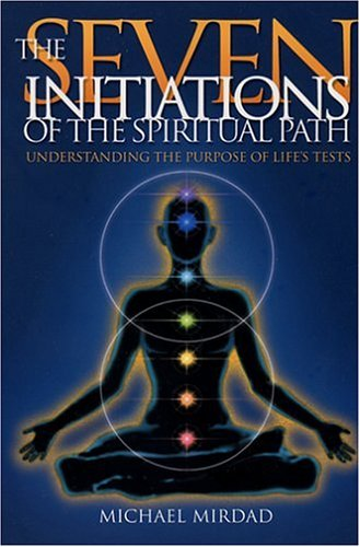 9780876044902: The Seven Initiations of the Spiritual Path