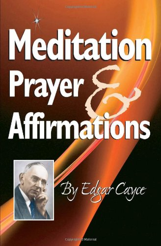 9780876045008: Meditation Prayer & Affirmations