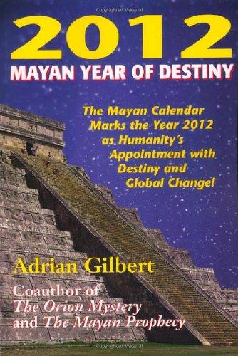 9780876045022: 2012: Mayan Year of Destiny