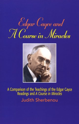9780876045688: Edgar Cayce And a Course in Miracles