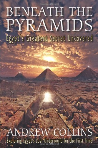 9780876045718: Beneath the Pyramids: Egypt's Greatest Secret Uncovered