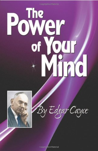 9780876045893: The Power of Your Mind (Edgar Cayce Series Title)