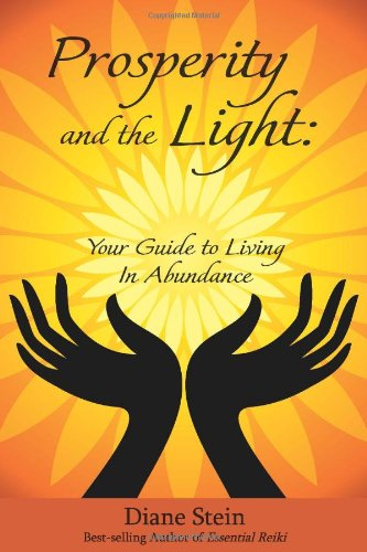 9780876046203: Prosperity and the Light: Your Guide to Living in Abundance
