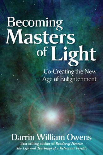 9780876047040: Becoming Masters of Light: Co-Creating the New Age of Enlightenment