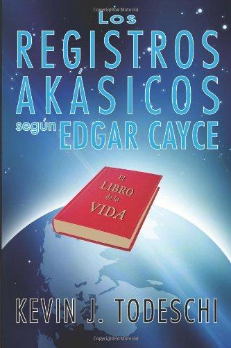 9780876047217: Los Registros Akasicos Segun Edgar Cayce. El Libro De La Vida