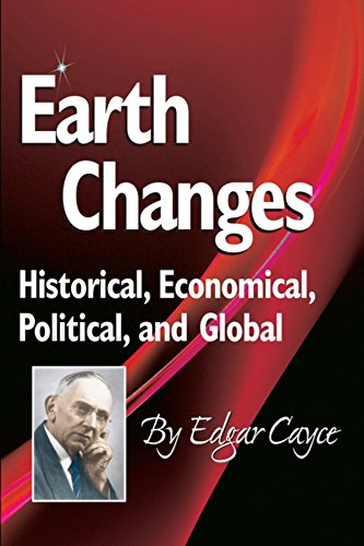 9780876047224: Earth Changes: Historical, Economical, Political, and Global (Edgar Cayce Series)