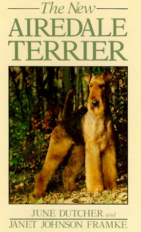 9780876050071: The New Airedale Terrier