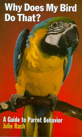 9780876050118: Why Does My Bird Do That? (Howell reference books)