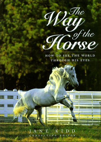 The Way of the Horse : How: Jane Kidd