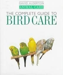 9780876050385: The Complete Guide to Bird Care (Animal Care)
