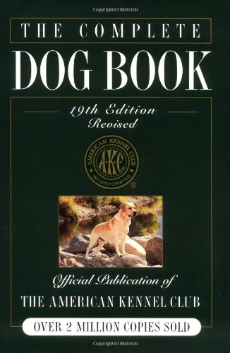 9780876050477: The Complete Dog Book, 19th Edition
