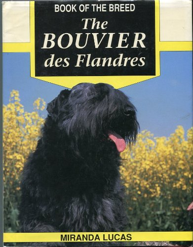 9780876050583: The Bouvier Des Flandres (Book of the breed)