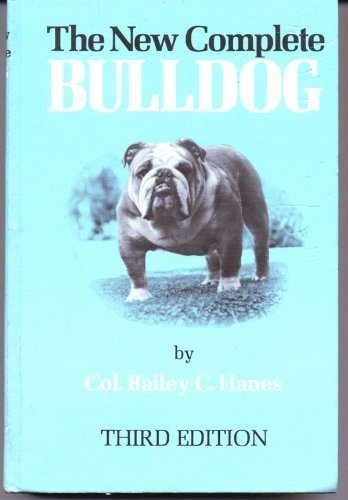 9780876050668: The New Complete Bulldog