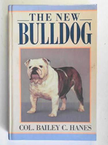 9780876050699: The New Bulldog